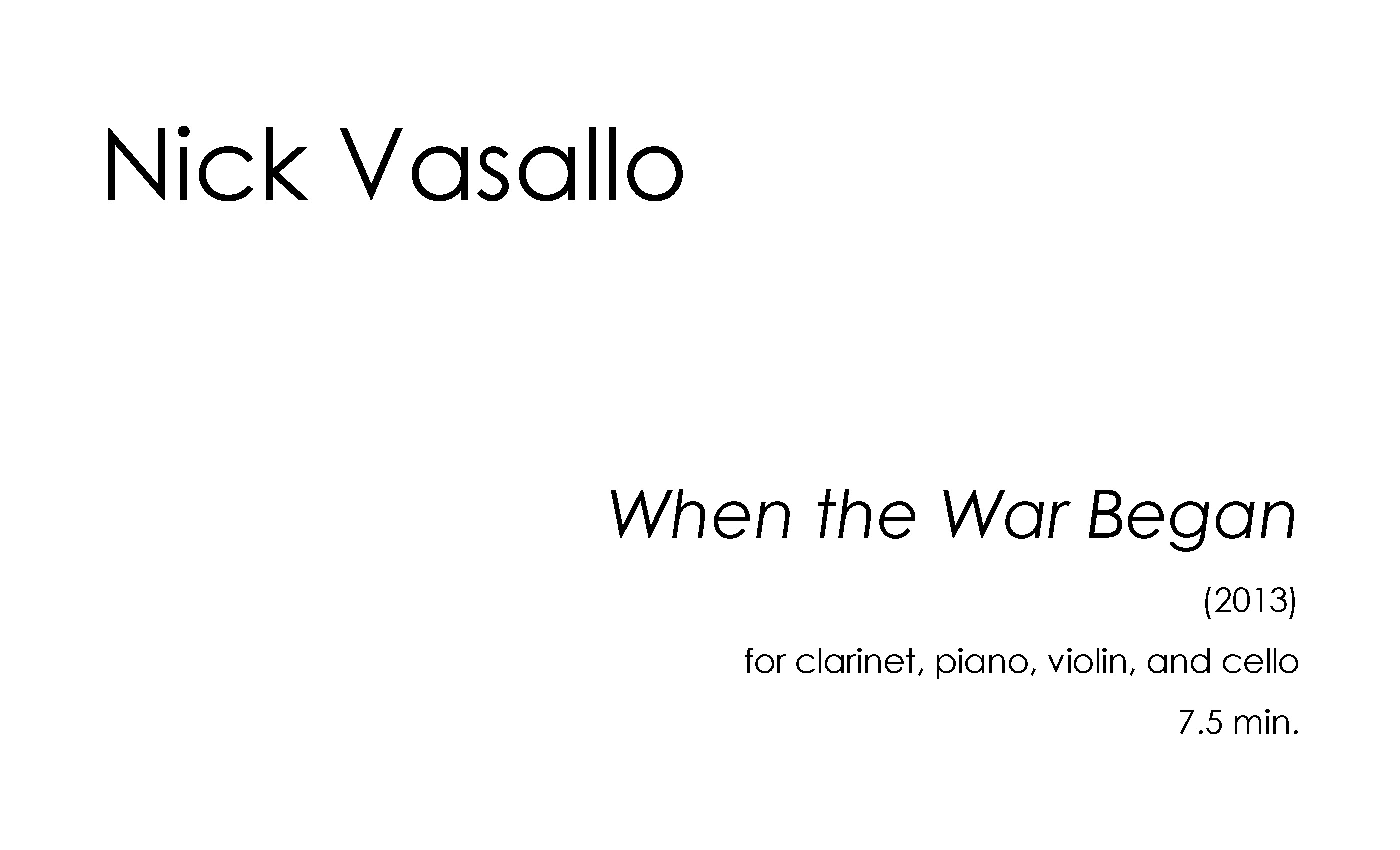 When the War Began (2013) for clarinet, piano, violin, and