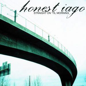 honest iago straight on til morning
