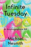 MichaelNesmith_InfiniteTuesday