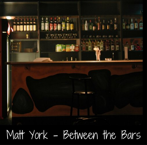 Matt York Between the Bars