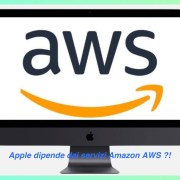 Apple dipende dai servizi Amazon AWS ?!