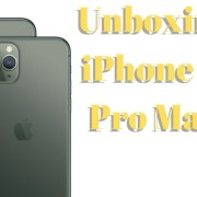 Unboxing iPhone 11 Pro Max