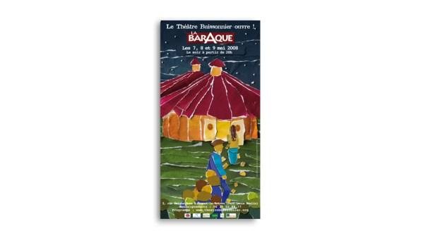 """Affiche d'ouverture du chapiteau de """"La BarAque"""", de la compagnie Théâtre Buissonnier"""