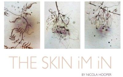 The Skin Im In