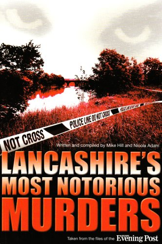 Lancashire's Most Notorious Murders