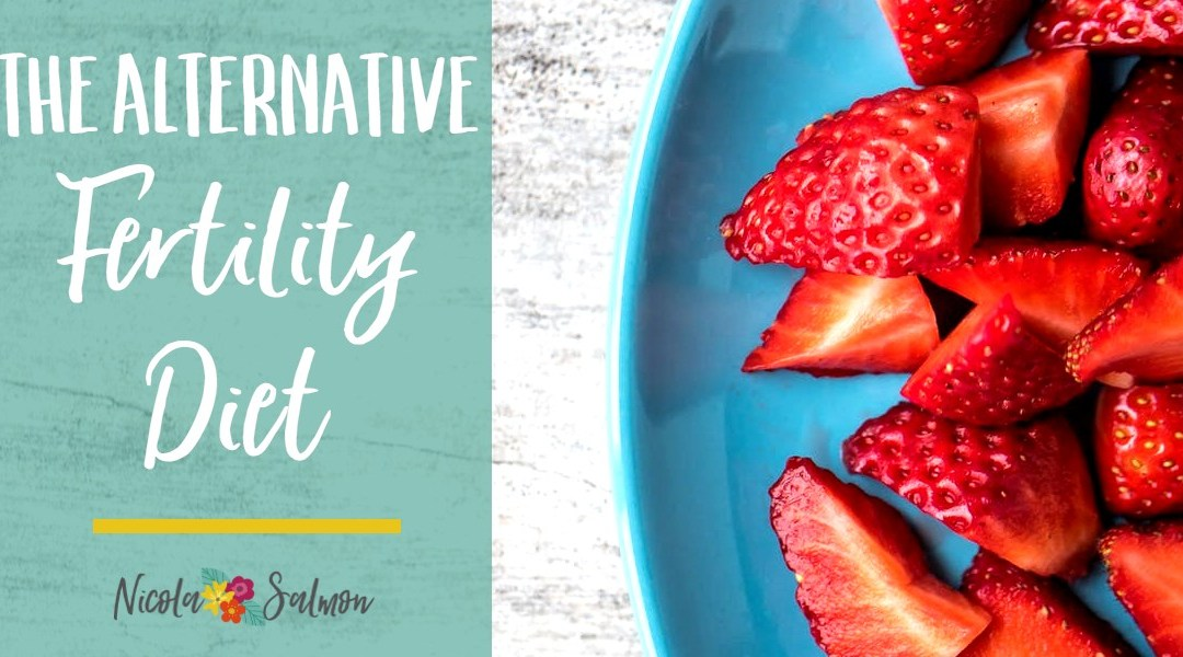 The Alternative Fertility Diet