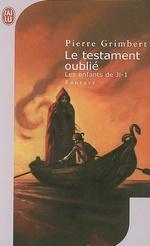 Les Enfants de Ji Tome 1 : Le Testament Oublié