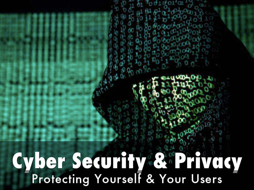 Cyber Security and Privacy: July 6 webinar