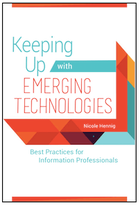 Keeping Up with Emerging Technologies