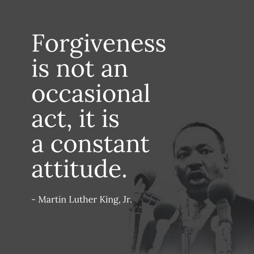 Martin Luther King, Jr. Forgiveness Quote