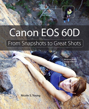Canon 60D: From Snapshots to Great Shots