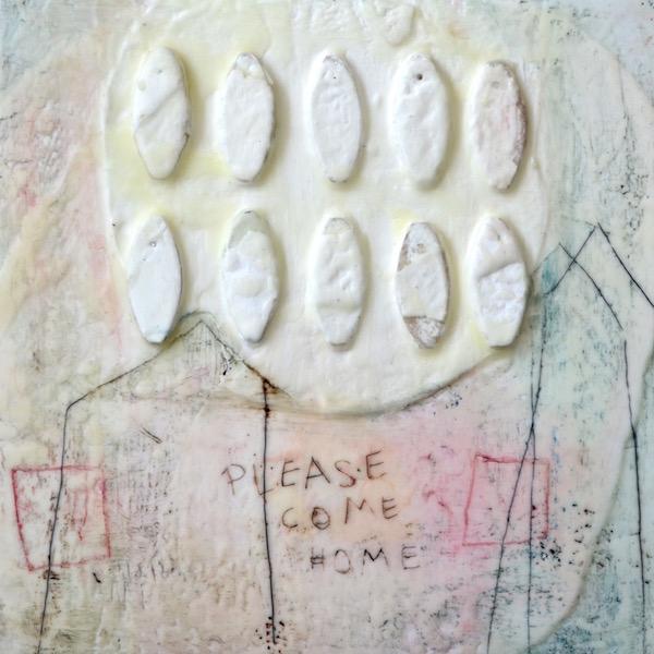 'Please come home' ( wax, oil paint and Plaster de Paris on wood, 30 x 30 x 6 cm)