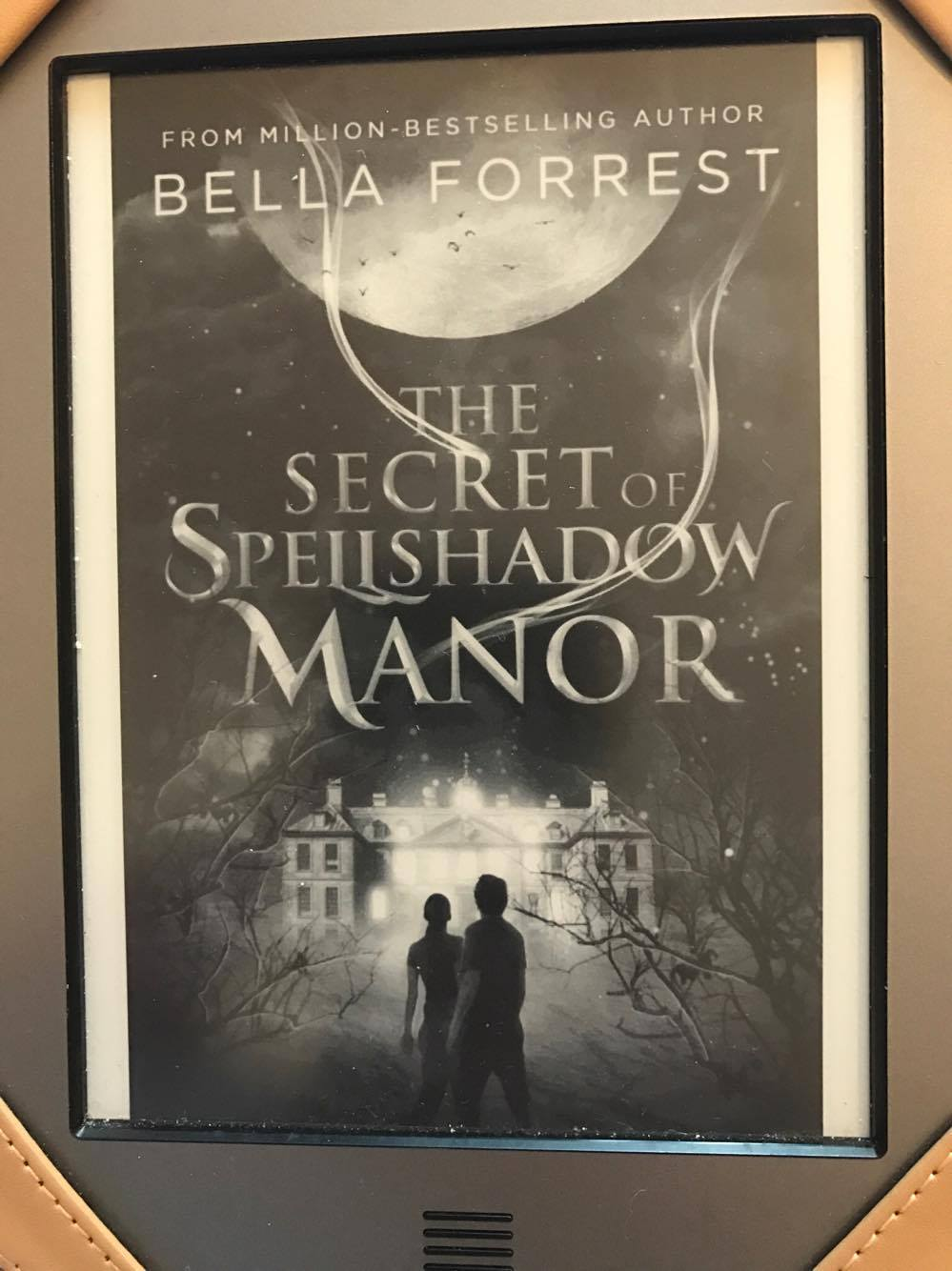 The Secret of Spellshadow Manor – Bella Forrest