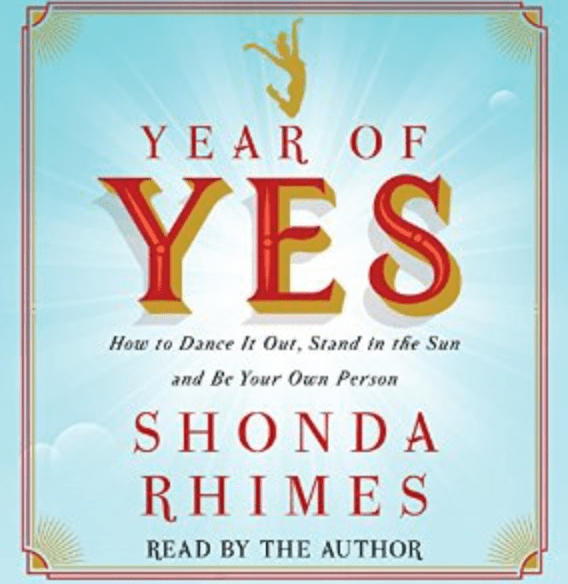 I Am The Dreamer: Part 2 | Year of Yes – Shonda Rhimes