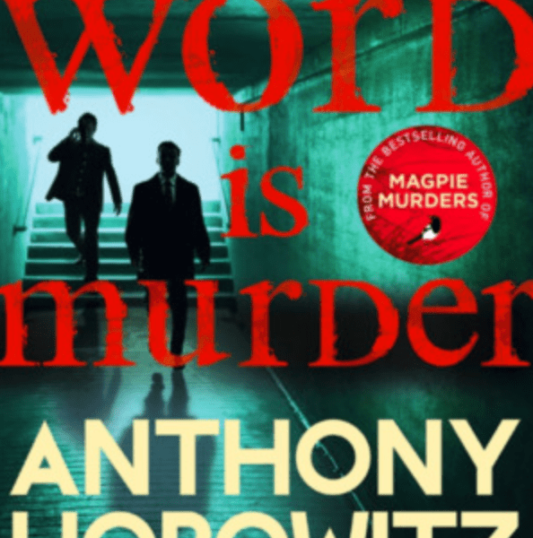 The Word is Murder – Anthony Horowitz