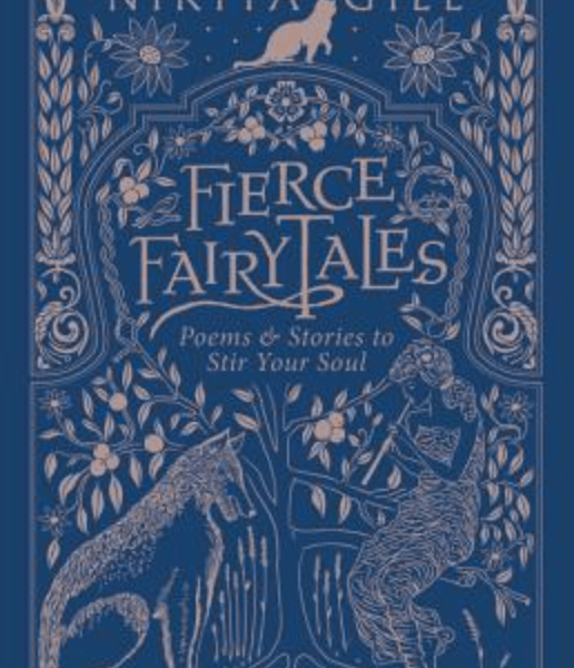 Fierce Fairytales and Other Stories to Stir Your Soul by Nikita Gill | Book Review