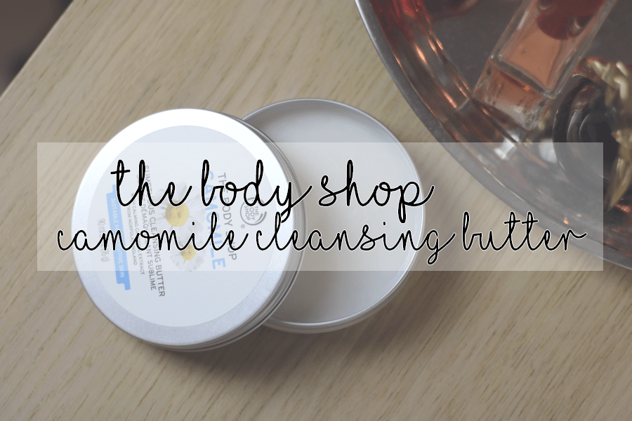 The Body Shop Camomile Sumptuous Cleansing Butter Header