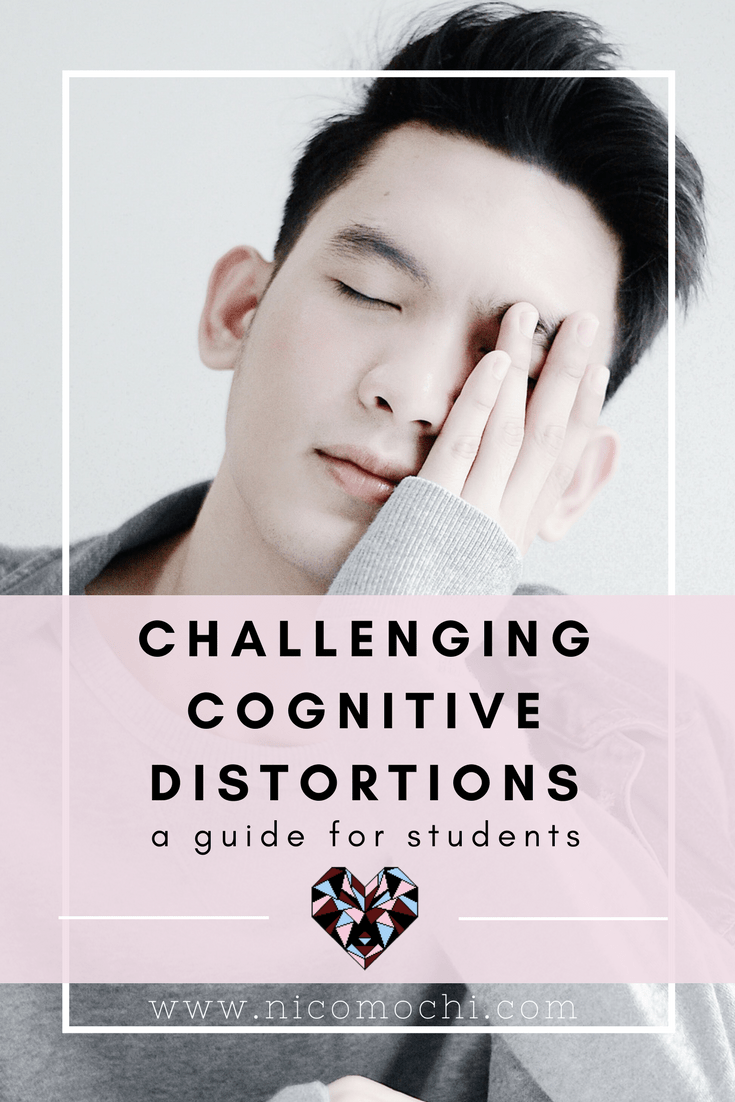 Challenging cognitive distortions is a difficult but important practice for anyone's mental health. My guide is geared toward high school and college/university students, but also I include resources for other demographics! #cognitivedistortions #distortedthinking #depression #mentalhealth #mentalillness #endthestigma #anxiety #bipolardisorder #bpd #mentalhealthawareness #selfcare #cbt #socialanxiety