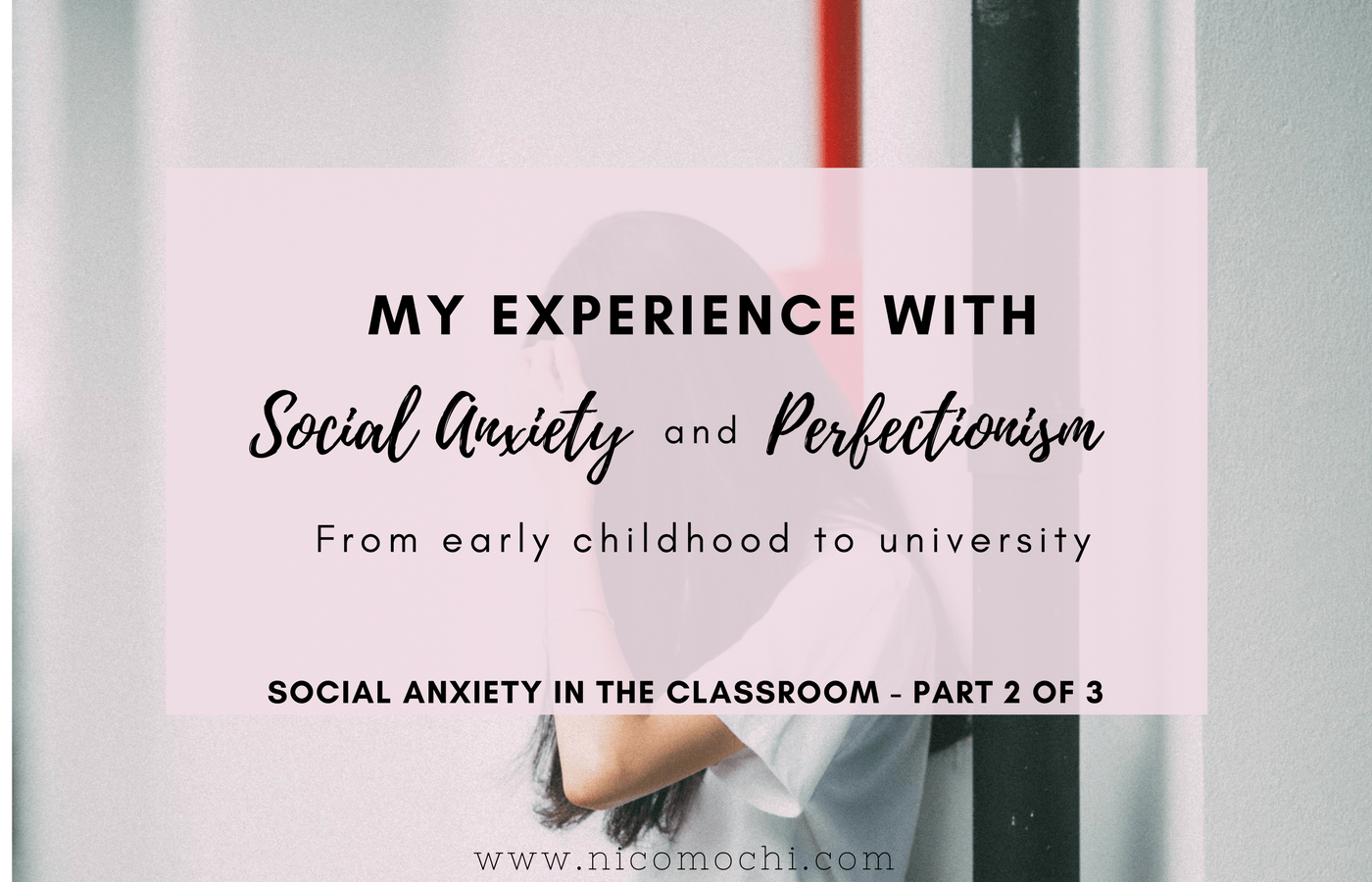 Academic Anxiety How Perfectionism And >> Social Anxiety And Perfectionism From Early Childhood To