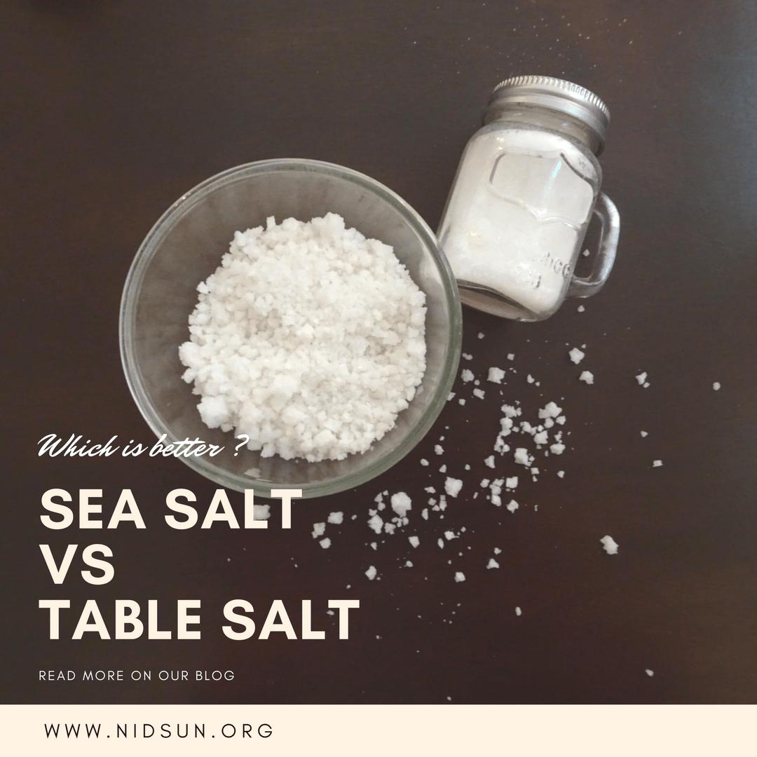 Sea Salt Vs Table Salt – Which is better