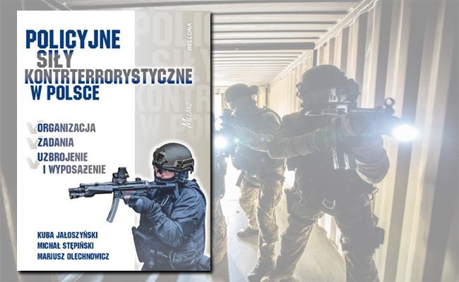 Książka Policyjne Siły Kontrterrorystyczne w Polsce