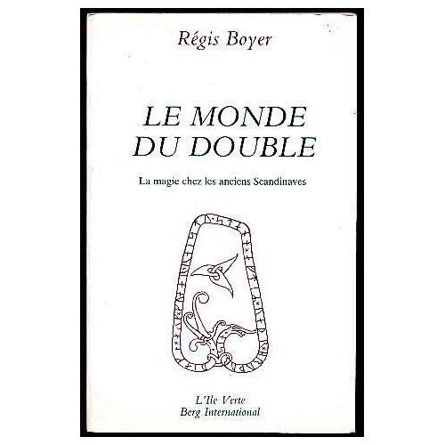 Boyer-Regis-Le-Monde-Du-Double-Livre