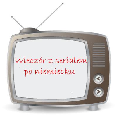 Wieczór z serialem – Frauen, die Geschichte machten (3)