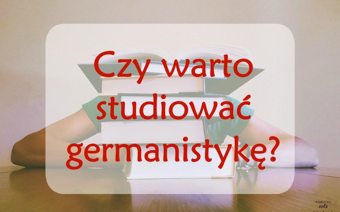 Czy warto studiować germanistykę?