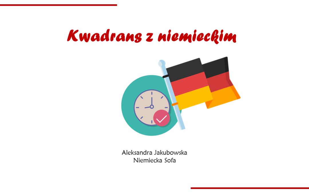 Kwadrans z niemieckim #2 – kiedy używamy rodzajników określonych, nieokreślonych i zerowego