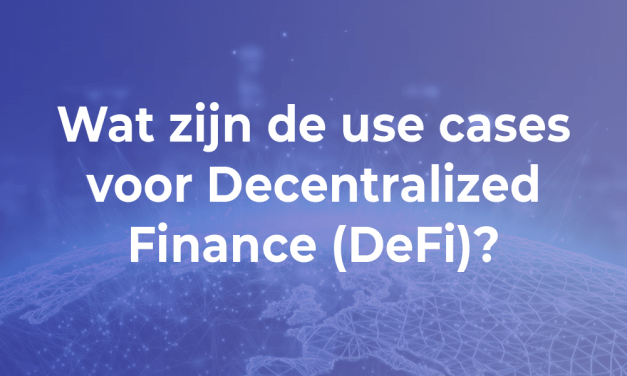Wat zijn de use cases voor Decentralized Finance (DeFi)?