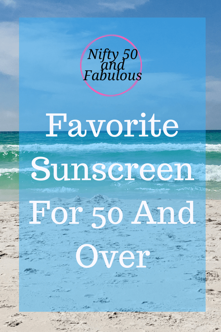 Favorite Sunscreen 50 and Over