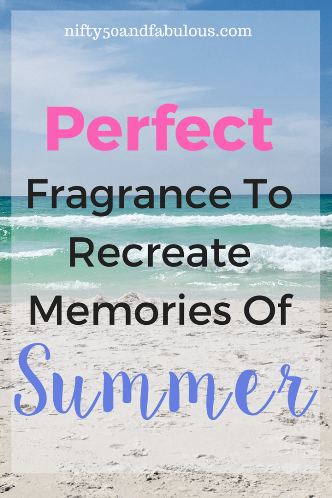 perfect fragrance to recreate summer memories