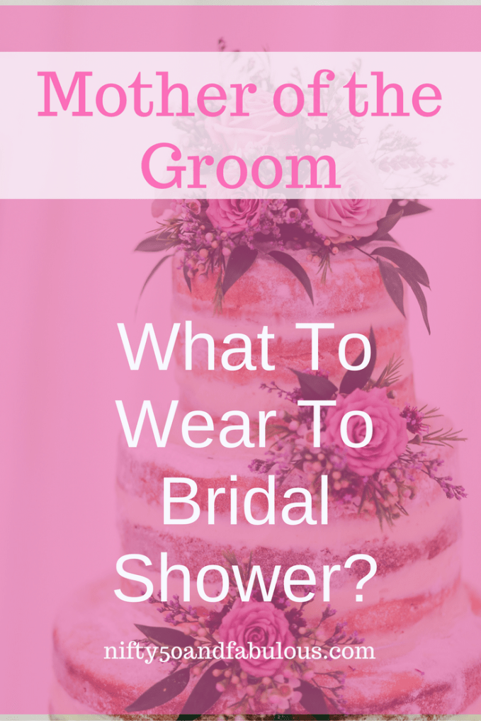 Mother of Groom What To Wear To Bridal Shower