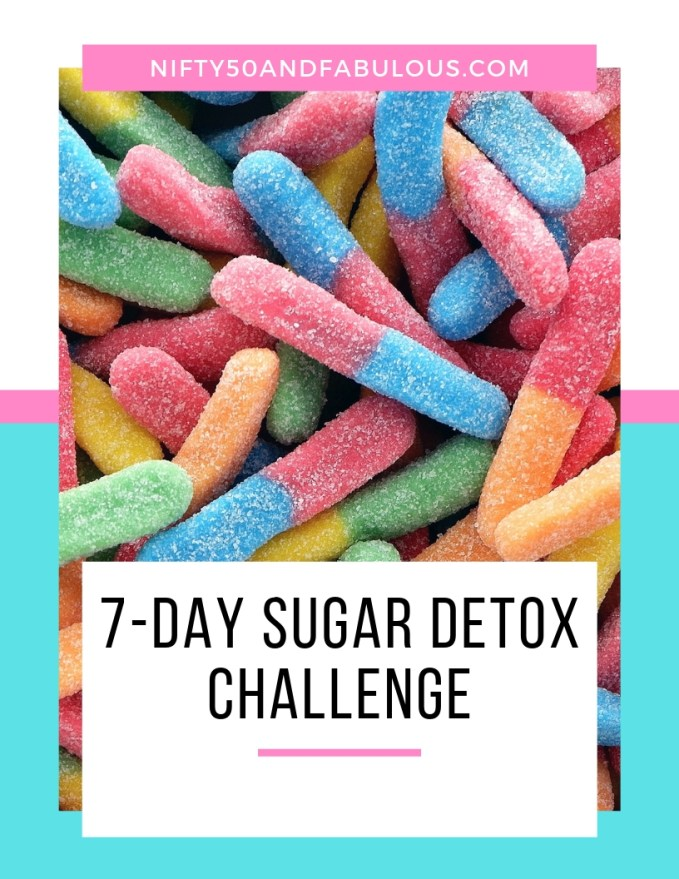 7-Day Sugar Detox Challenge to start your journey to healthy living