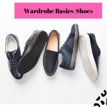 Wardrobe Basics- Shoes You Need In Your Closet