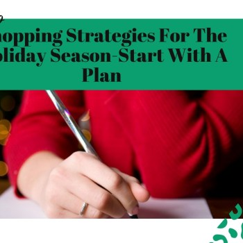 Shopping Strategies For The Holiday Season-Start With A Plan