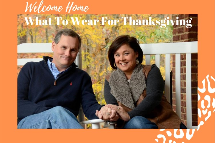 What To Wear For Thanksgiving Dinner