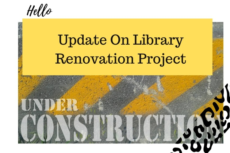 Update On Library Renovation Project