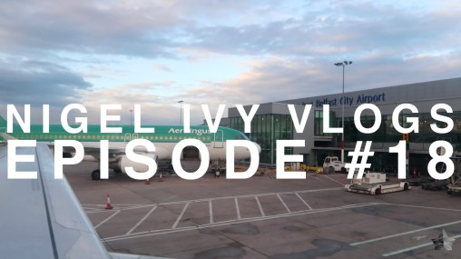 Nigel Ivy Vlogs - Actually, this is Jax's 6th flight with British Airways || #18