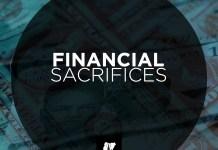 Financial Sacrifices