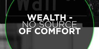 Wealth - No Source of Comfort