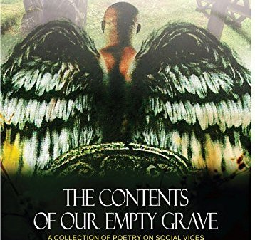 Contents Of Our Empty Graves