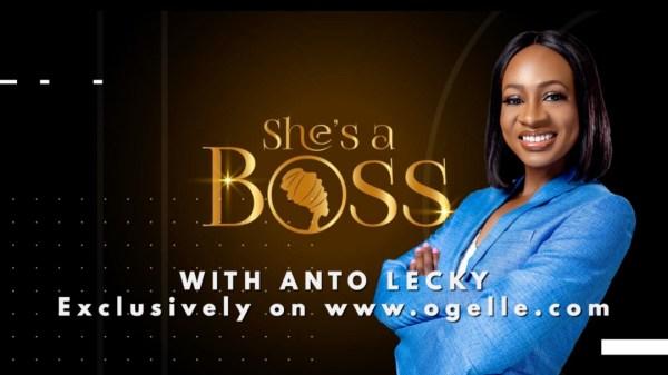 www.nigerianeyenewspaper.com_Anto-Leckys-Shes-a-Boss-debuts-on-Ogelle