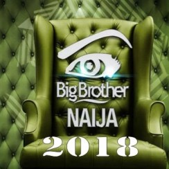 Big Brother Naija 2018 Reality TV Show: Full Details Plus Live Stream