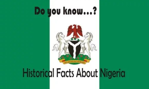 55 Historical Facts about Nigeria You Might Also Find Interesting