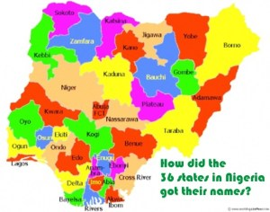 How the 36 States in Nigeria Got Their Names