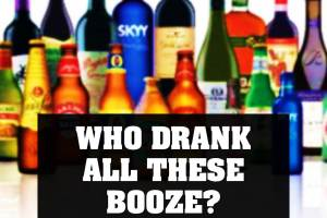 WHO DRANK ALL THESE BOOZE? - Alcohol vs. Depression