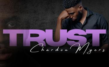 Chardon Myers Trust Lyrics DOwnload