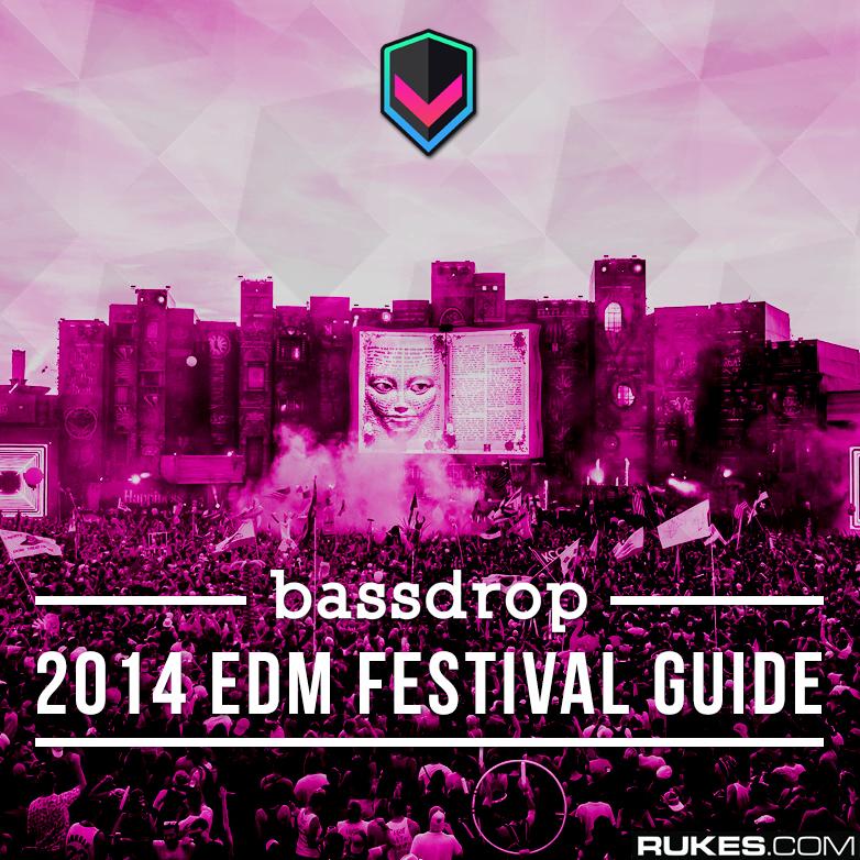 Bassdrop 2014 EDM Festival Guide