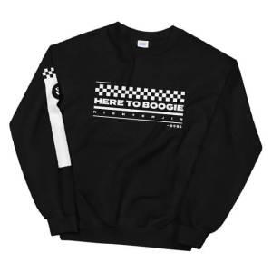 Here to Boogie Sweatshirt
